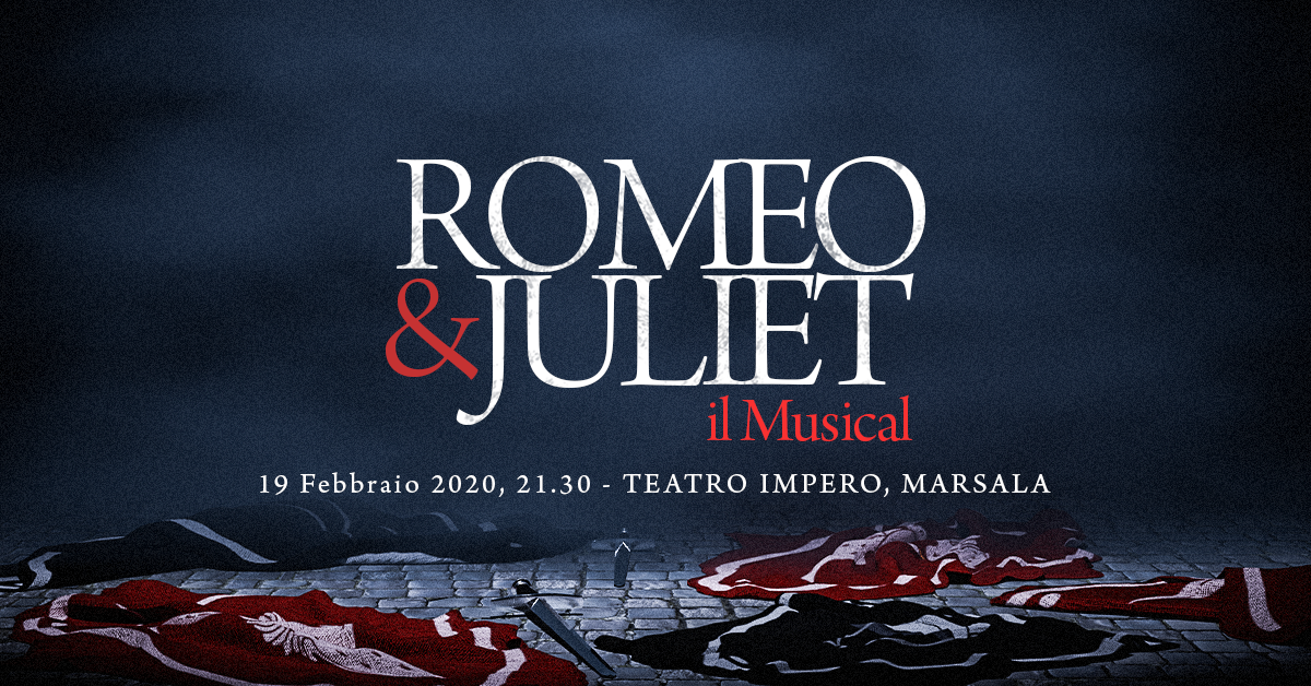 Romeo & Juliet – Musical